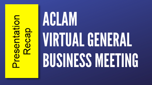 ACLAM Virtual Meeting: Oct 27, 2020, 5-7pm EDT