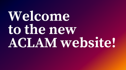 Check out New Features of the ACLAM Website
