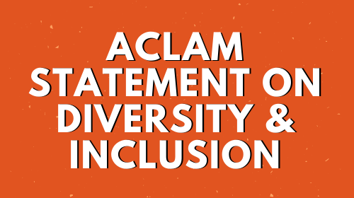 ACLAM Statement on Racism and Inclusion